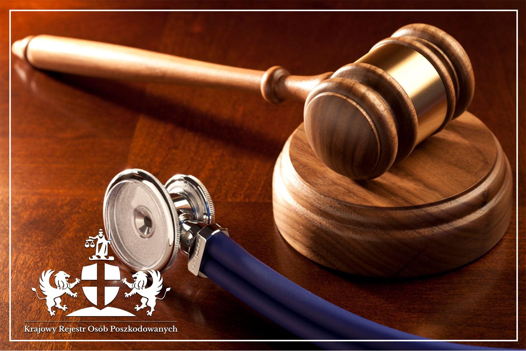 Po odszkodowanie do Sądu czy na Komisję - gdzie zgłaszać błędy medyczne